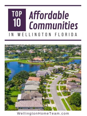 Affordable Communities in Wellington Florida | Top 10 in 2019