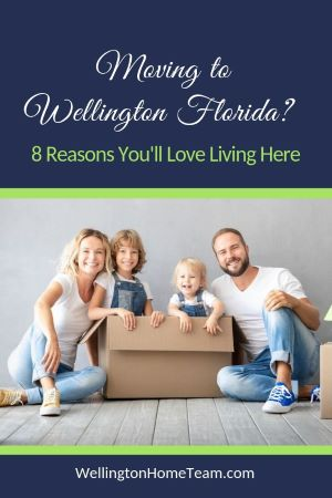 Moving to Wellington Florida? 8 Reasons You'll Love Living Here