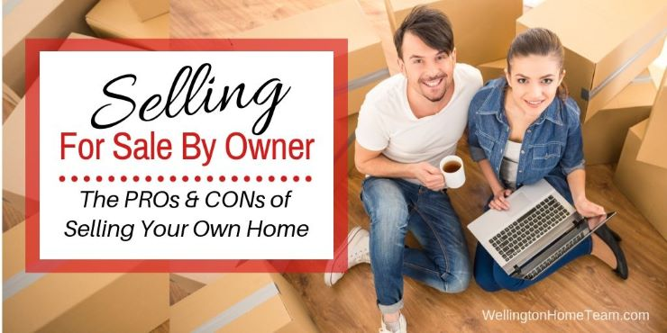 Selling For Sale By Owner Pros and Cons of Selling Your Own Home