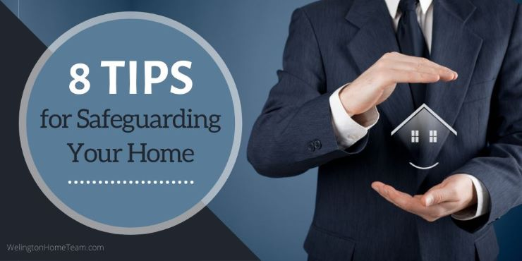 8 Tips for Safeguarding Your Home