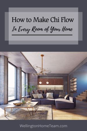 Feng Shui Tips   How to Make Chi Flow In Every Room of Your Home