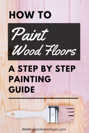 How to Paint Wood Floors   A Step By Step Painting Guide