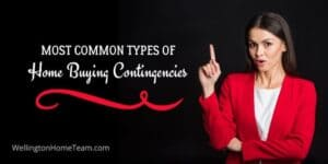 Most Common Types of Home Buying Contingencies