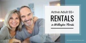 Active Adult 55+ Rentals in Wellington Florida