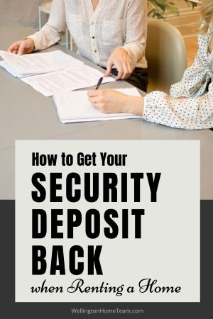 How to Get Your Security Deposit Back When Renting a Home