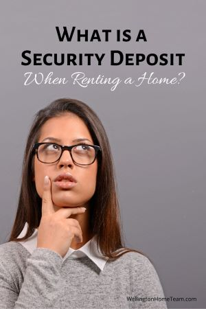 What is a Security Deposit when Renting a Home