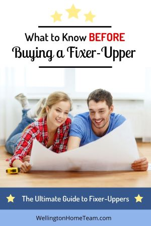 What to Know Before Buying a Fixer-Upper | The Ultimate Guide