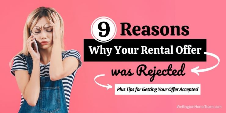 9 Reasons Why Your Rental Offer was Rejected