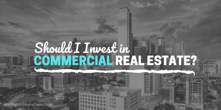Should I Invest in Commercial Real Estate?