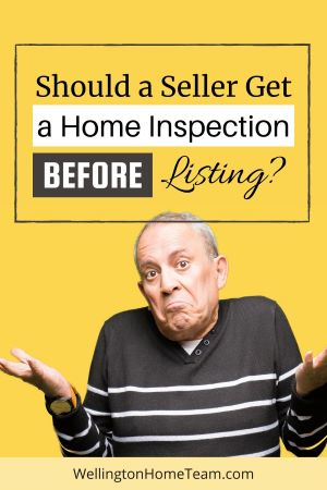 Should a Seller Get a Home Inspection Before Listing Their Home?