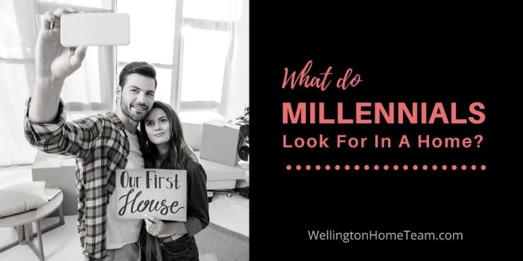 What do Millennials Look for In A Home