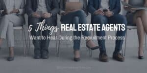 5 Things Want to Hear During the Recruitment Process
