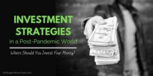Investment Strategies in a Post-Pandemic World