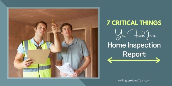7 Critical Things You Find in a Home Inspection Report