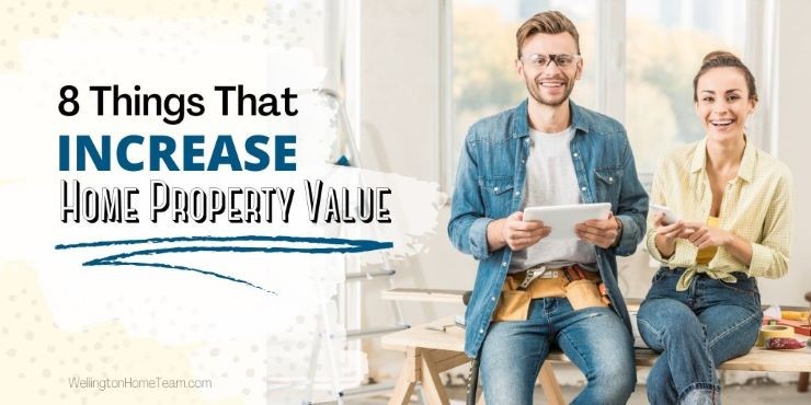 8 Things That Increase Home Property Value