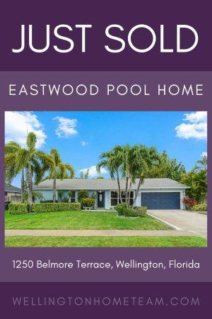 Eastwood Home SOLD! 1250 Belmore Terrace, Wellington, Florida 33414