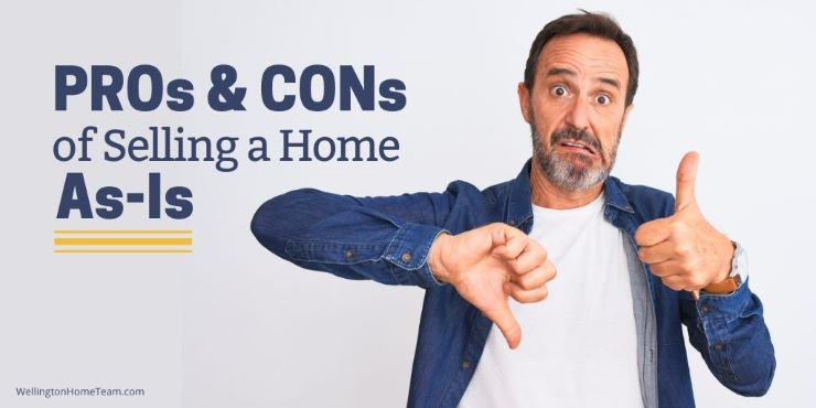 PROs & CONs of Selling a Home As-Is
