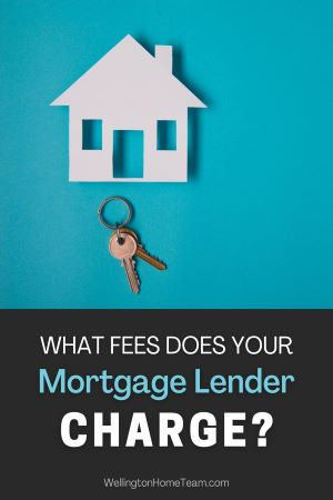 15 Fees to Expect When Buying a Home - What Does Your Lender Charge