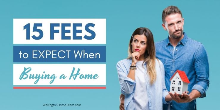 15 Fees to Expect When Buying a Home