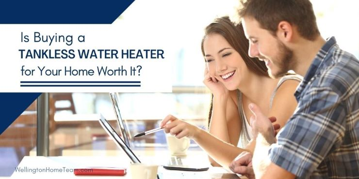 Is Buying a Tankless Water Heater for Your Home Worth It