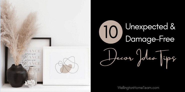 10 Unexpected and Damage-Free Decor Idea Tips