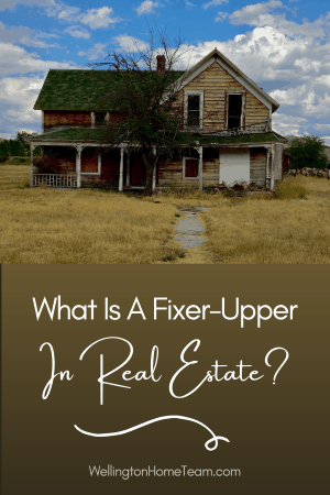 What Is A Fixer-Upper In Real Estate? Fixer-Uppers Explained