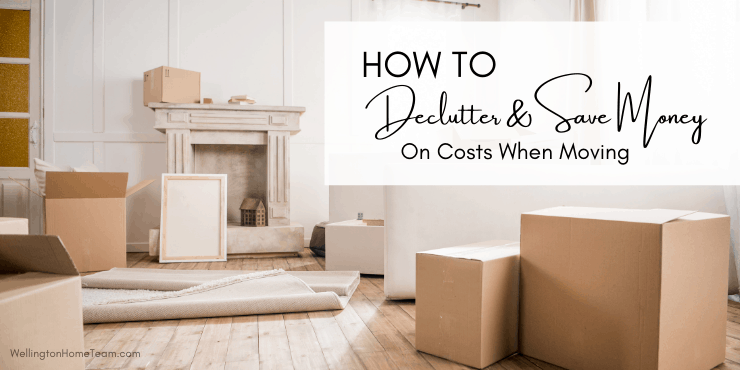 How To Declutter And Save Money On Costs When MovingHow To Declutter And Save Money On Costs When Moving