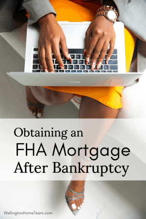 Obtaining an FHA Mortgage After Bankruptcy