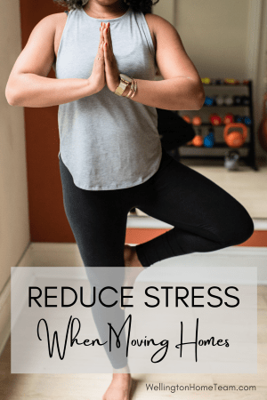 Reduce Stress When Moving Homes