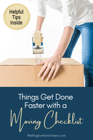 Things to Get Done Faster with a Moving Checklist